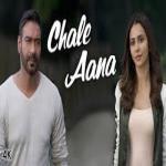 CHALE AANA Song| De De Pyaar De | Ajay Devgn, Tabu, Rakul Preet |Armaan Malik, Amaal Mallik, Kunaal